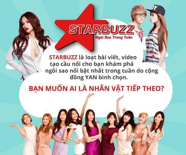 """Tuần tới, bạn mong muốn được """"BUZZ"""" với Sao nào. Hãy nhanh tay gửi yêu cầu về địa chỉ: starbuzz@yan.vn ngay từ bây giờ!"""