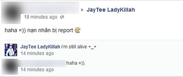 """Justa Tee sau khi lấy lại được trang cá nhân thì bị bạn bè """"trêu đùa"""" gọi anh chàng là """"nạn nhân bị report"""""""