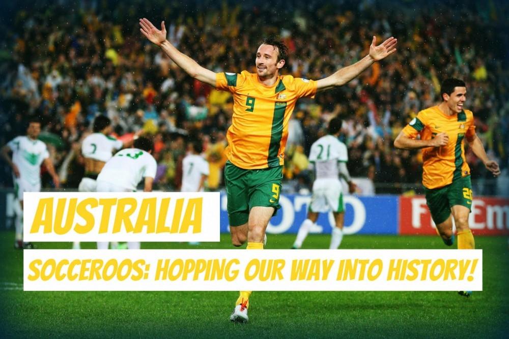 Đội tuyển Australia: Nhảy vào lịch sử theo kiểu chúng tôi!