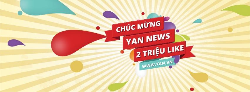 Vào ngày 01/06 vừa qua, YAN News đón nhận một tin vui lớn khi số lượt like fanpage chạm ngõ 2 triệu lượt.