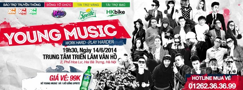 Quậy tưng bừng cùng dàn Sao khủng tại Young Music Hà Nội