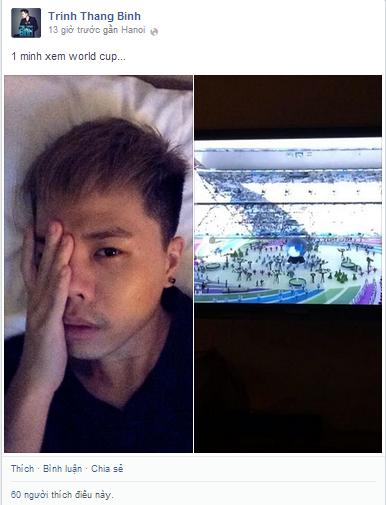 Mặc dù đang bị sốt nhưng khi ra Hà Nội, Trịnh Thăng Bình vẫn thức đêm xem World Cup, anh chàng này không những mê đá banh mà còn hào hứng bình luận những trận cầu khá chuyên nghiệp