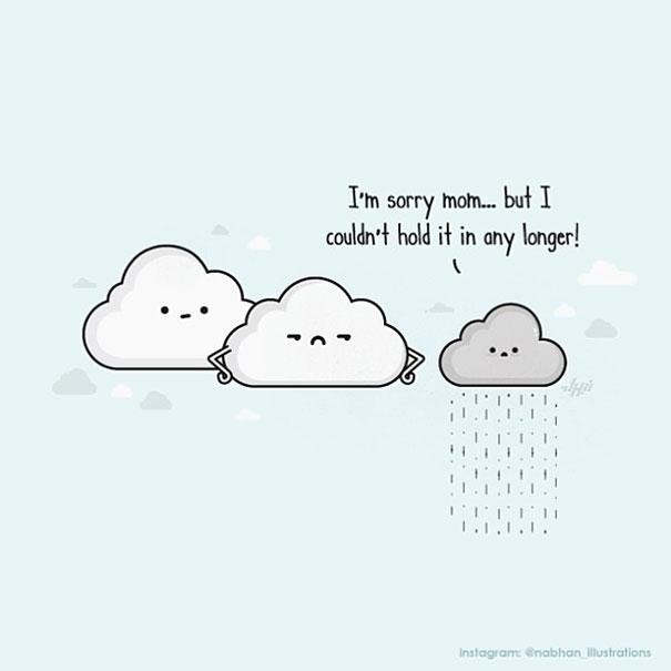 """""""Con xin lỗi mẹ... Con không thể nhịn lâu hơn được nữa ạ"""" - Giờ thì bạn đã biết lí do vì sao trời lại đổ mưa rồi đấy!"""