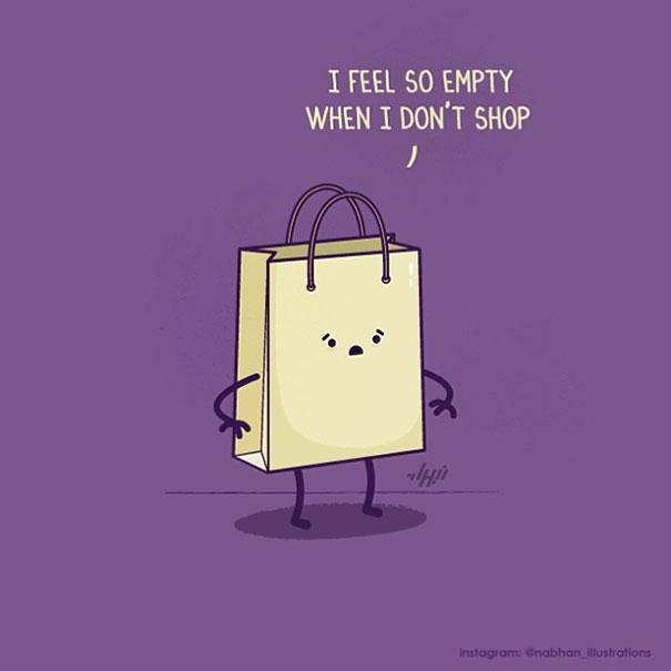 """""""Thật sự cảm giác trống rỗng nếu không được đi mua sắm..."""" - Có lẽ đây là tâm trạng khó nói thành lời của các nàng nghiệm mua sắm khi túi tiền lại lỡ cạn đi vào cuối tháng!"""
