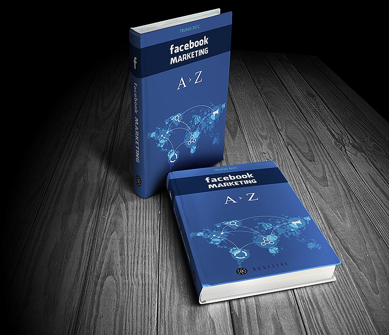 Cuốn sách Facebook Marketing từ A đến Z – Tác giả Trung Đức
