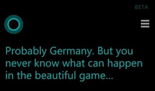 """Dự đoán của Cortana trước trận bán kết đầu tiên: """"Có lẽ Đức thắng, nhưng bạn sẽ không thể biết điều gì có thể diễn ra trong một trận đấu đẹp""""."""