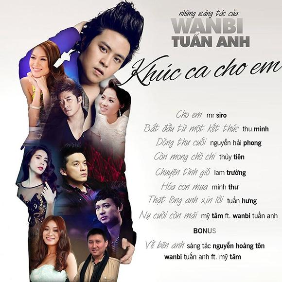 Dàn Sao khủng tưởng nhớ WanBi Tuấn Anh bằng album đặc biệt - Tin sao Viet - Tin tuc sao Viet - Scandal sao Viet - Tin tuc cua Sao - Tin cua Sao