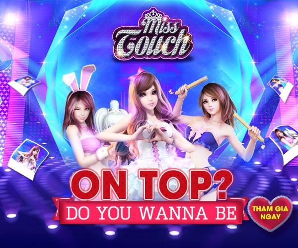 Miss Touch - Một bước thành sao