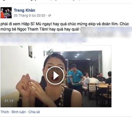 """Liên tục chia sẻ những dòng trạng thái với nhiều lời khen """"có cánh"""" cho nữ diễn viên chính """"Hiệp sĩ mù"""", Trang Trần còn quay một clip ngắn để kêu gọi fans đi xem bộ phim mới nhất của đạo diễn họ Lưu và Mr Đàm."""