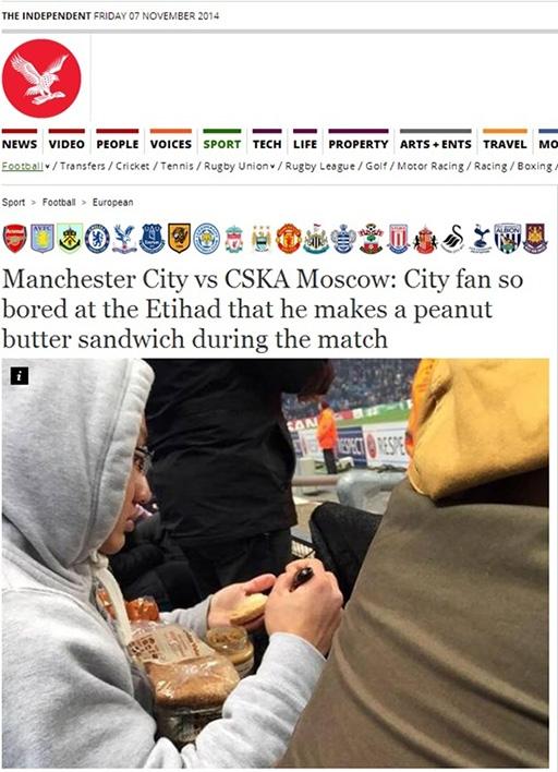 Tờ Independent giật tít: Manchester City vs CSKA Moscow: CĐV Man xanh chán nản tại Etihad đến nỗi tự làm một chiếc sandwich khi trận đấu đang diễn ra.