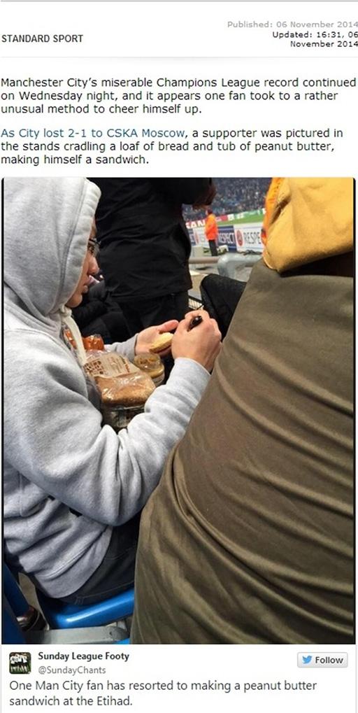 Trang Standard Sport viết: Man City thua 1-2 trước CSKA Moscow, fan hâm mộ Man xanh tự làm một chiếc bánh sandwich ngay tại chỗ ngồi.