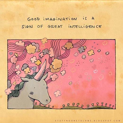 Tưởng tượng tốt là một dấu hiệu tuyệt vời của sự thông minh