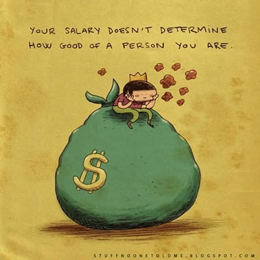 Mức lương không xác định được năng lực của một con người