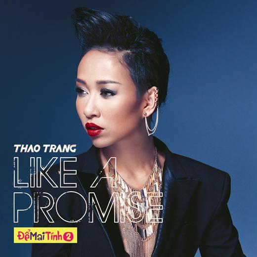 """Thảo Trang với ca khúc """"Như một lời hứa"""" bất ngờ được cư dân mạng lùng sục sau khi xem phim """"Để mai tính 2""""."""