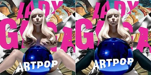 Những quốc gia Trung Đông bao gồm cả Lebanon đều quyết định tăng kích thước của quả bóng phía trước Lady Gaga để có thể che được phần ngực của cô. Họ thậm chí còn bôi đen phần chân của nữ ca sĩ để tạo cảm giác cô đang mang tất trong bìa album Artpop.