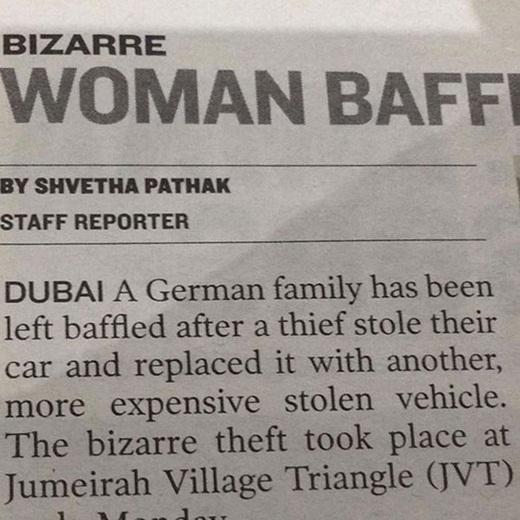 Chỉ có ở Dubai khi tên trộm đánh cắp chiếc xe hơi của một gia đình người Đức và thay thế nó bằng một chiếc xe khác mắc tiền hơn.