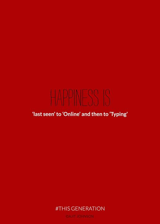 """Hạnh phúc thời nay thật đơn giản. Chỉ cần được nhìn thấy """"ai đó"""" đã """"online"""" và đang trả lời tin nhắn cho mình."""