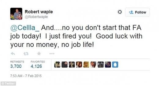 """Và ông chủ trả lời: """"Ồ không không, bạn sẽ chẳng phải làm công việc chết tiệt nào đâu. Tôi vừa mới sa thải bạn rồi! Chúc may mắn với một cuộc sống không tiền – không việc nốt!""""."""