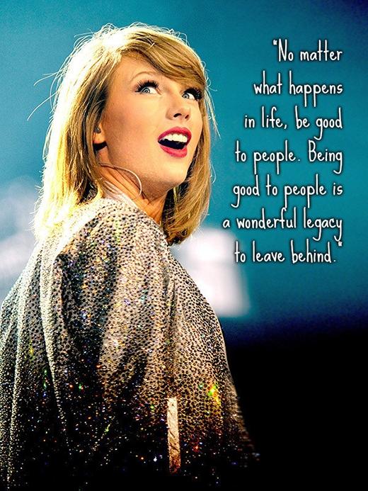 Cho dù có chuyện gì xảy ra trong cuộc sống, hãy cứ là những người tốt. Đối xử tốt với mọi người là di sản tuyệt nhất mà bạn có thể để lại cho đời sau.