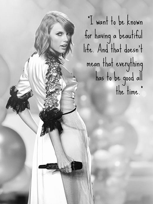 Tôi muốn được mọi người biết đến vì có một cuộc sống đẹp. Và điều đó không có nghĩa là mọi thứ đều phải tốt ở mọi thời điểm.