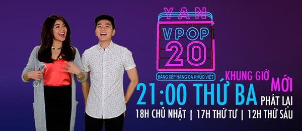 YAN Vpop 20 sẽ phát sóng vào khung giờ mới 21g thứ 3 hàng tuần thay vì 21g thứ 7 như trước đây.