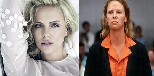 Charlize Theron, nữ hoàng sắc đẹp gốc Nam Phi đã khiến nhiều người không khỏi bàng hoàng khi xuất hiện với vẻ ngoài không-thể-xấu-hơn trong bộ phim Monster. Cô vào vai Aileen Wuornos, một kẻ giết người hàng loạt đồng tính. Charlize đã phải tăng hơn 15 kg và hóa trang rất nhiều cho vai diễn này, bù lại, Aileen đã đem lại cho nữ diễn viên giải Oscar với hạng mục Nữ diễn viên chính xuất sắc nhất.