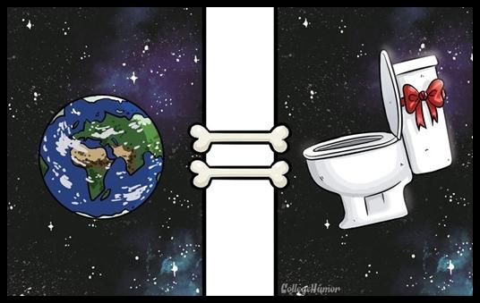 """Trái Đất vĩ đại, nơi con người xây đắp nền văn minh từ thuở hồng hoang, đối với loài chó thì chẳng ý nghĩa gì hơn một nơi để """"giải quyết nỗi buồn""""...(Nguồn: College Humor)"""