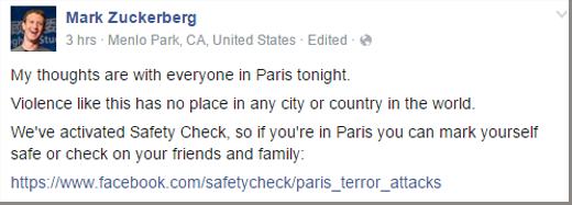 Mark Zuckerberg chia sẻ sự cảm thông với người dân Paris và kêu gọi sử dụng Facebook Safety Check để cập nhật tình hình.