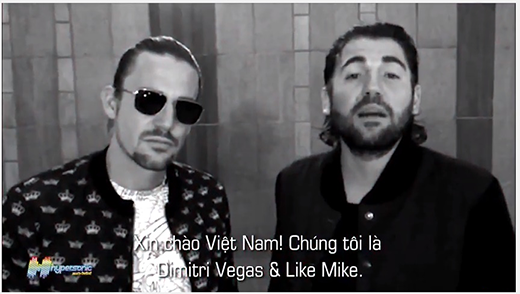 Dimitri & Like Mike gửi lời chào Việt Nam.