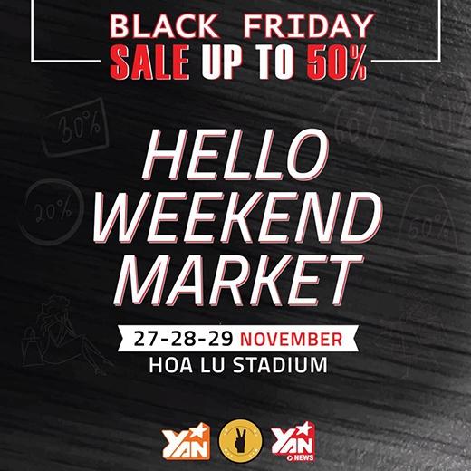 Black friday - Crazy Sale tại Hello Weenkend Market
