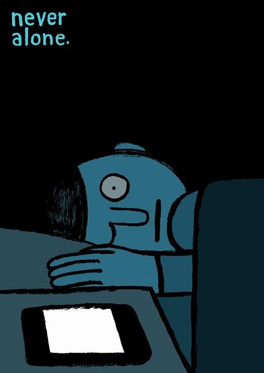 Bạn không còn cô đơn khi có công nghệ?