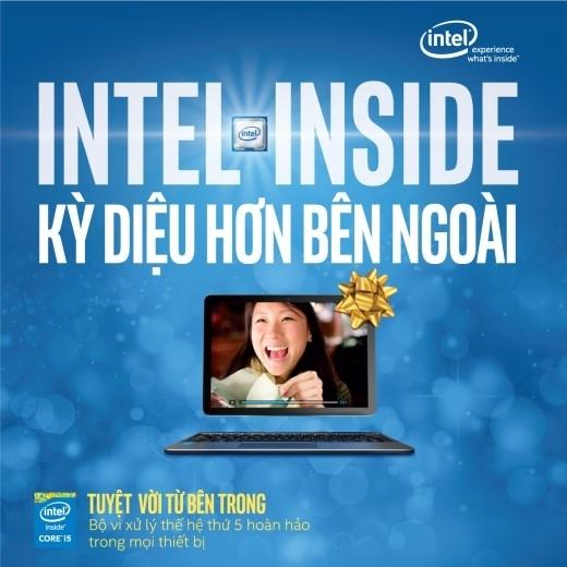 """""""Intel Inside – Kìdiệu hơn bên ngoài"""" đem đến trải nghiệm tuyệt vời từ bên trong."""