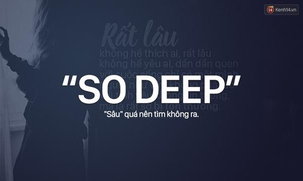 """1 trào lưu hết sức... """"sâu deep"""" khi ai cũng muốn thể hiện mình là người """"sâu sắc""""..."""