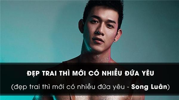 Câu hát bắt đầu từ một trào lưu và lan truyền mạnh mẽ hơn sau khi ca sĩ Song Luân phát hành ca khúc Đẹp trai thì mới có nhiều đứa yêudo Ưng Đại Vệ sáng tác trên nền nhạc của DJ Hoaprox. (Ảnh: Internet)