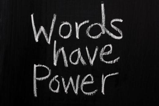 Ngôn từ rất có uy lực (Ảnh: Internet)
