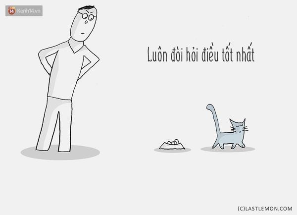 Chảnh mèo cũng được, phải đòi hỏi điều tốt nhất cho mình!