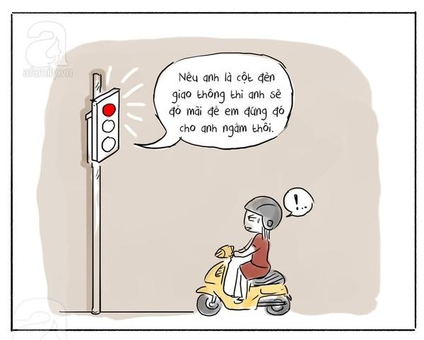 Biếnthành cột đèn giao thông để mong đèn đỏ mãi để ngắm nàng, chỉ có thể là những lờitán gáibá đạo.