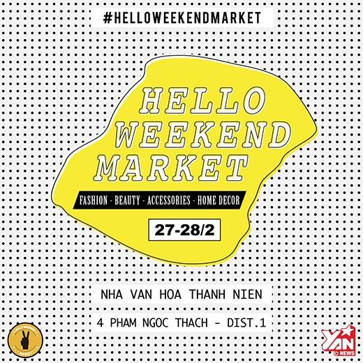 Trở lại Sài Gòn cùng Hello Weekend Market mua sắm đầu năm