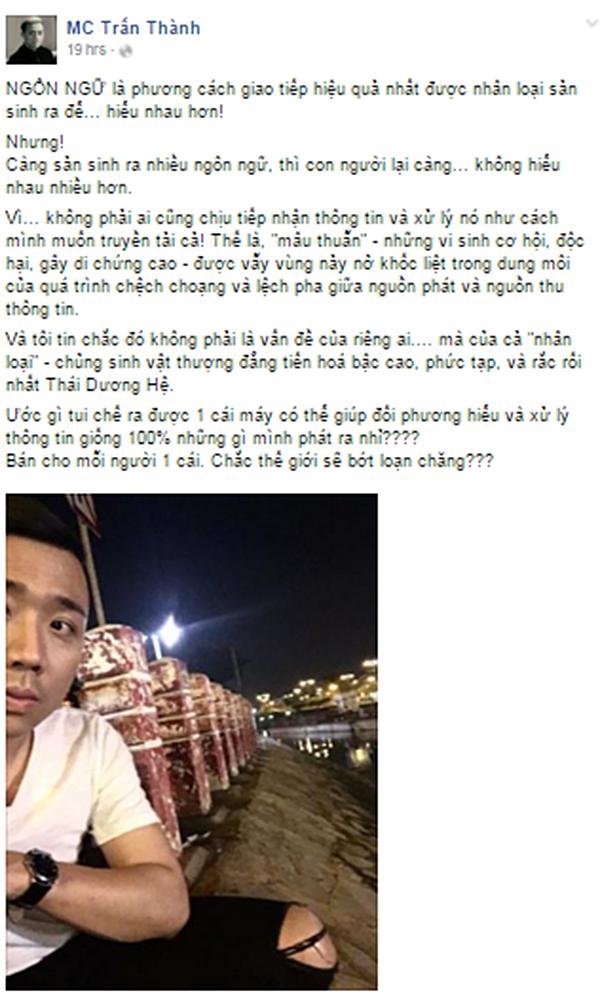 Trấn Thành đăng tải dòng cảm xúc về vấn đề khác biệt ngôn ngữ trên trang cá nhân. (Ảnh: Internet) - Tin sao Viet - Tin tuc sao Viet - Scandal sao Viet - Tin tuc cua Sao - Tin cua Sao