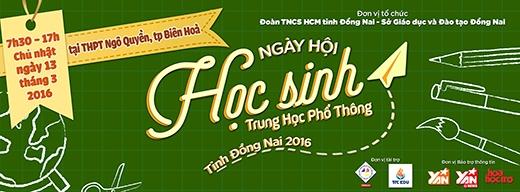Tưng bừng chào đón ngày hội học sinh THPT tỉnh Đồng Nai