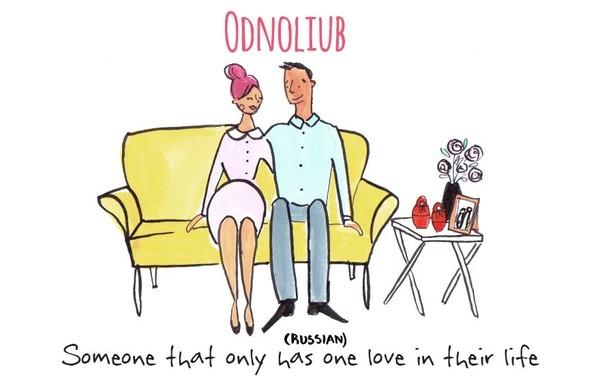 14. Odnoliub trong tiếng Nga là từ để chỉ những người suốt cuộc đời chỉ chung thủy với một người họ yêu thương