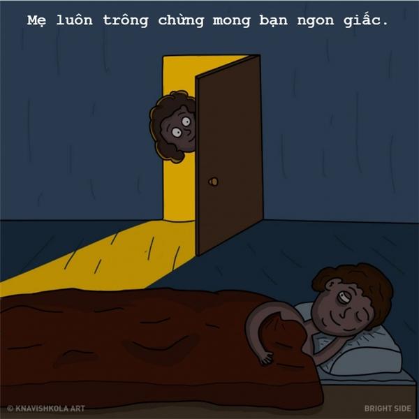 Mẹ nhiều lúc vẫn lo lắng, bất an vì không biết bạn có được tròn giấc hay không. Thế là cứ thi thoảng lại ghé mắt vào phòng mà ngắm bạn ngủ đấy. (Ảnh: Knavishkola Art)
