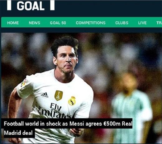 Trang Goal đưa tin, Lionel Messi gia nhập Real Madrid.