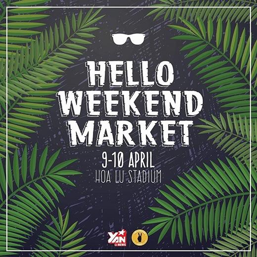 Trở lại sân chơi đầy màu sắc của Hello Weekend Market