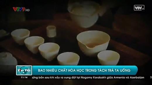 """Hãi hùng với trà thiên nhiên nhưng """"ngậm"""" đầy thuốc trừ sâu, chất hóa học"""