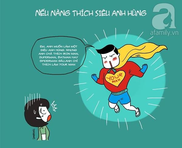 Nàng thích anh hùng thì chàng cũng có thể đóng vai anh hùng.