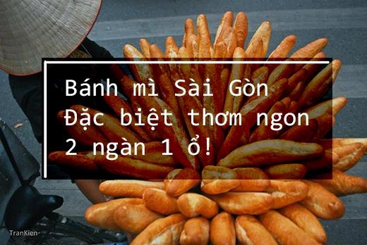 """Cứ mỗi lần nghe """"Bánh mì Sài Gòn, đặc biệt thơm ngon, 2 ngàn 1 ổ"""" là mùi bơ sữa lan toả cả khu phố, khiến cho cáibụng đói cồn cào. (Ảnh: Internet)"""