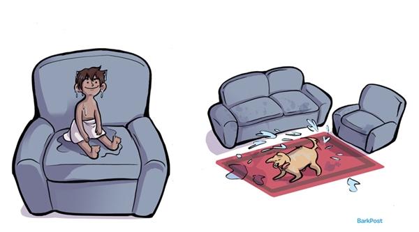 Làm hỏng hết đồ đạc trong nhà và sẽ trình diện phụ huynh với bộ mặt ngây thơ vô tội vạ nhất có thể.