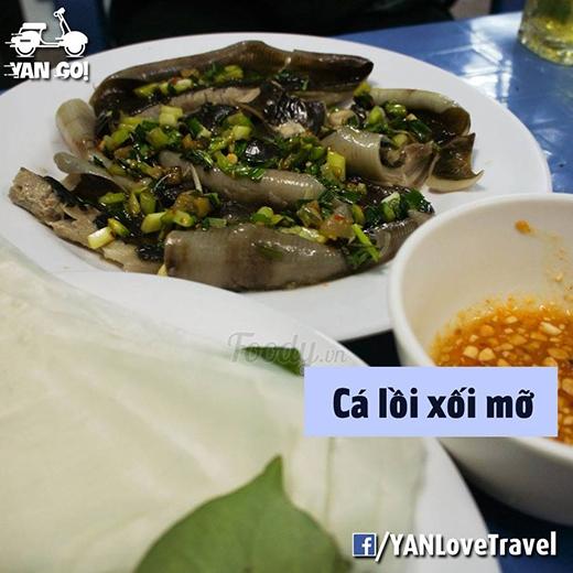Cá lồi xối mỡ là một trong những món ăn bạn không thể bỏ qua khi tới Phan Thiết. (Ảnh: Internet)