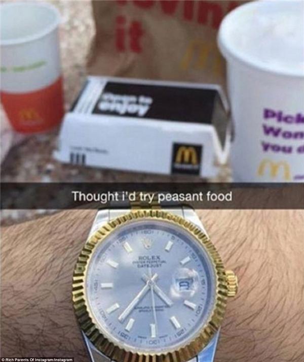 """Liệu ông bố giàu có này có bị ném đá không khi vừa khoe chiếc đồng hồ Rolex vừa gọi McDonald là thức ăn dành cho """"người nhà quê""""?(Ảnh: Rich Parents of Instagram)"""